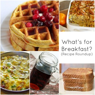 What's for Breakfast? {Recipe Roundup}