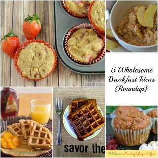 5 Wholesome Breakfast Recipes