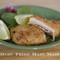 Oven Fried Mahi Mahi Recipe #SoFabFood