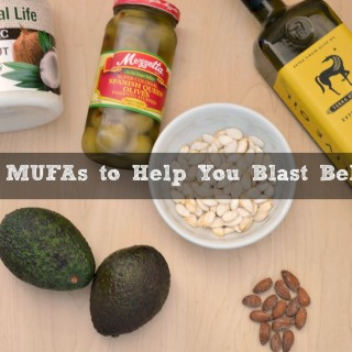 Top 5 Foods {MUFAs} to Help You Blast Belly Fat