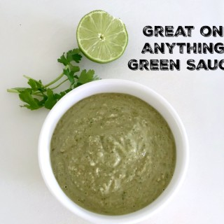 5 Minute Great on Anything Green Sauce