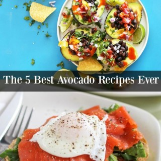 The 5 Best Avocado Recipes You'll Ever Love