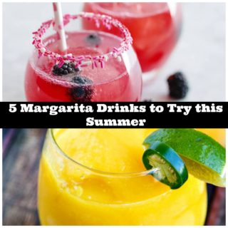 5 Margarita Drinks to Try This Summer