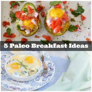 5 Paleo Breakfast Ideas to Fuel Your Morning