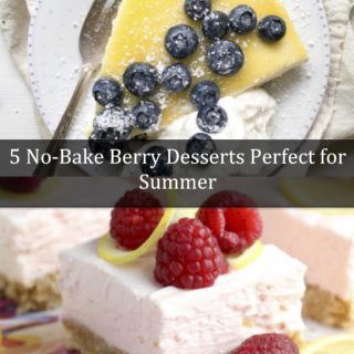 5 No-Bake Berry Desserts Perfect for Summer