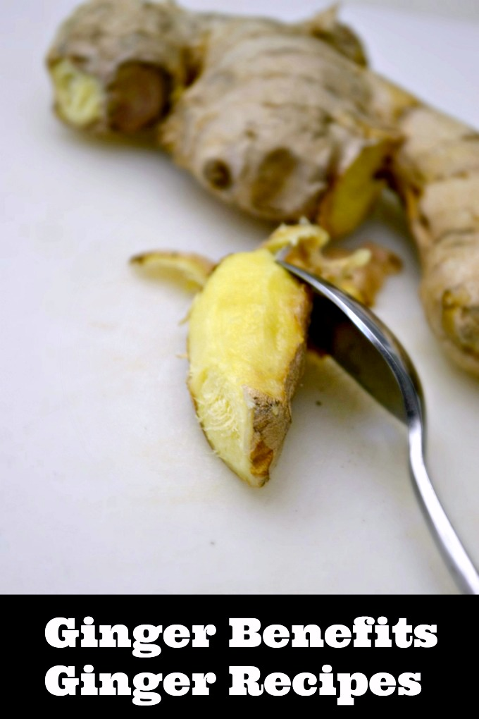 ginger benefits and ginger recipes