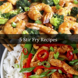 5 Stir Fry Recipes: Better than Takeout