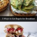 5 ways to eat bagels for breakfast