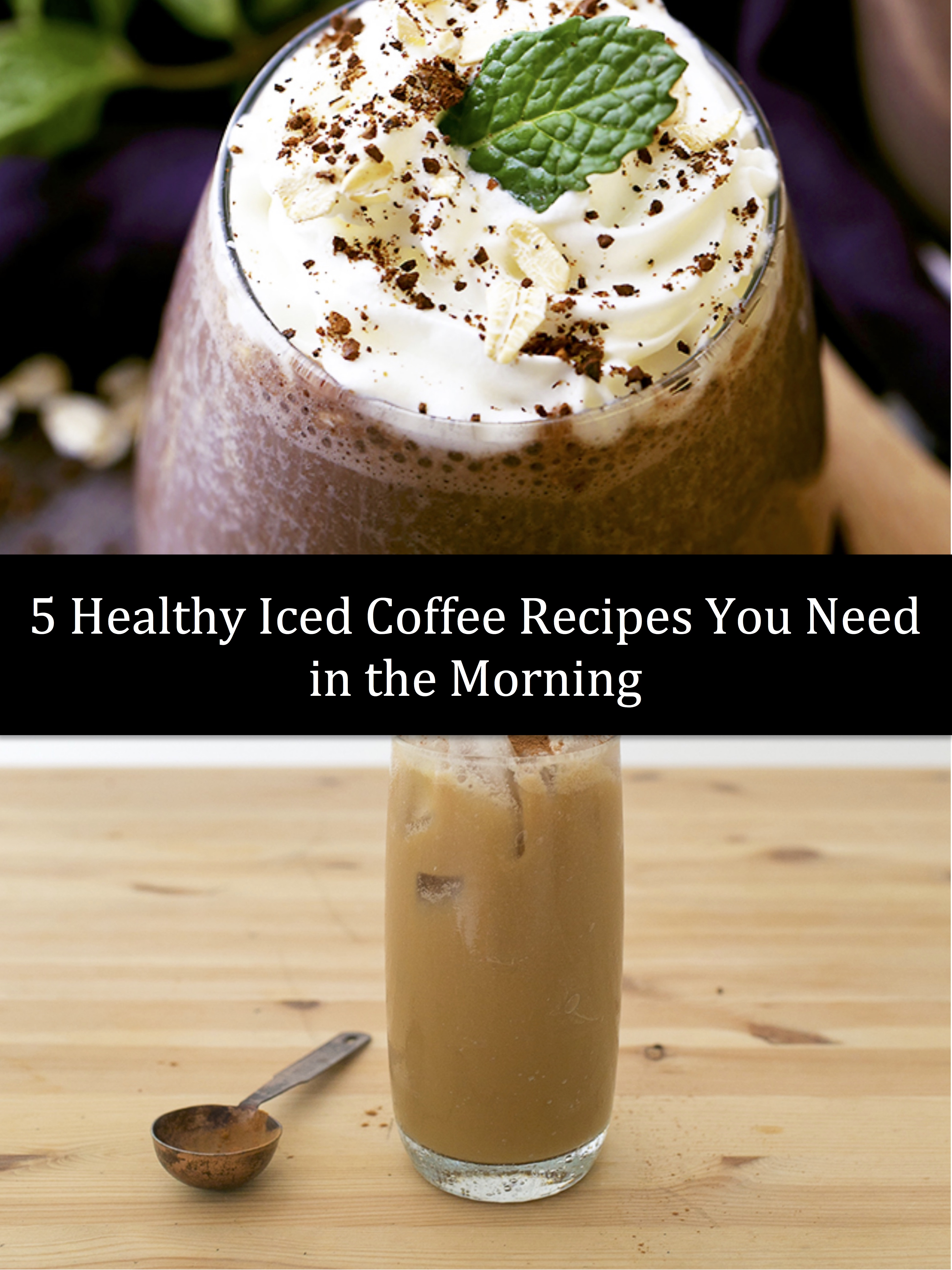 healthy iced coffee recipes