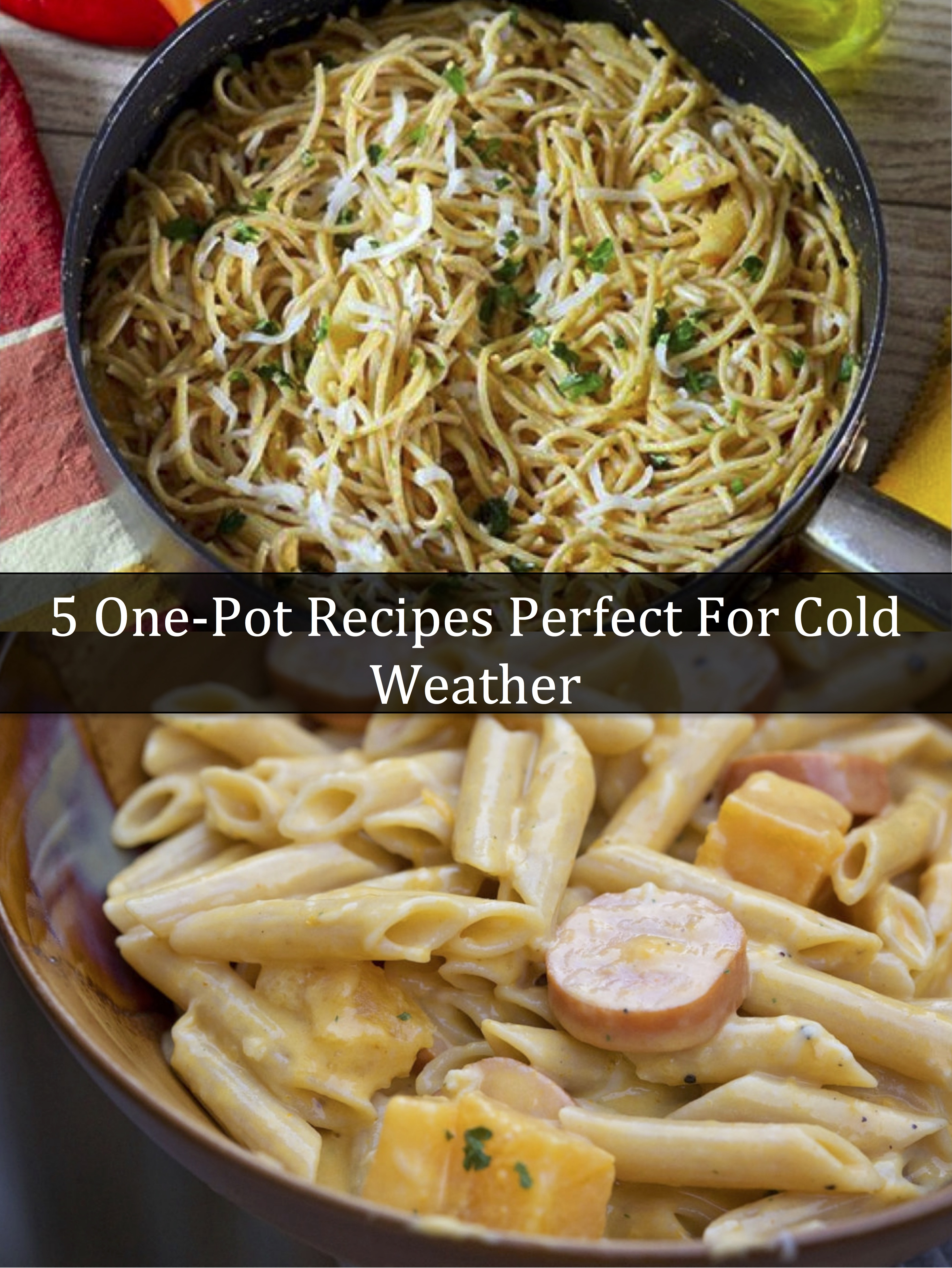 5 One-Pot Recipes Perfect for Cold Weather