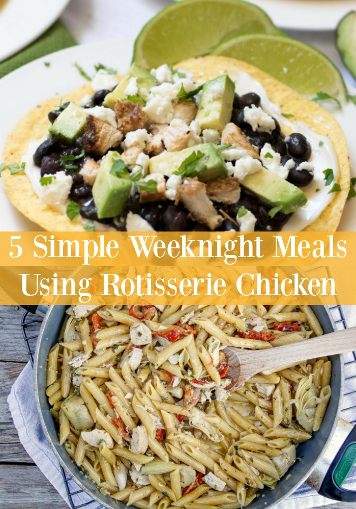 Don't spend long hours in the kitchen during the summer when you can serve up any one of these five simple Weeknight Rotisserie Chicken Meals in no time at all. Economical and easy, these are your new go-to recipes!