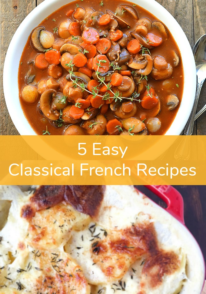 You won't be intimidated by the idea of French cooking when you recreate one of these five easy Classical French Recipes designed for new cooks. Perfect for a quiet night in or an evening relaxing with friends.