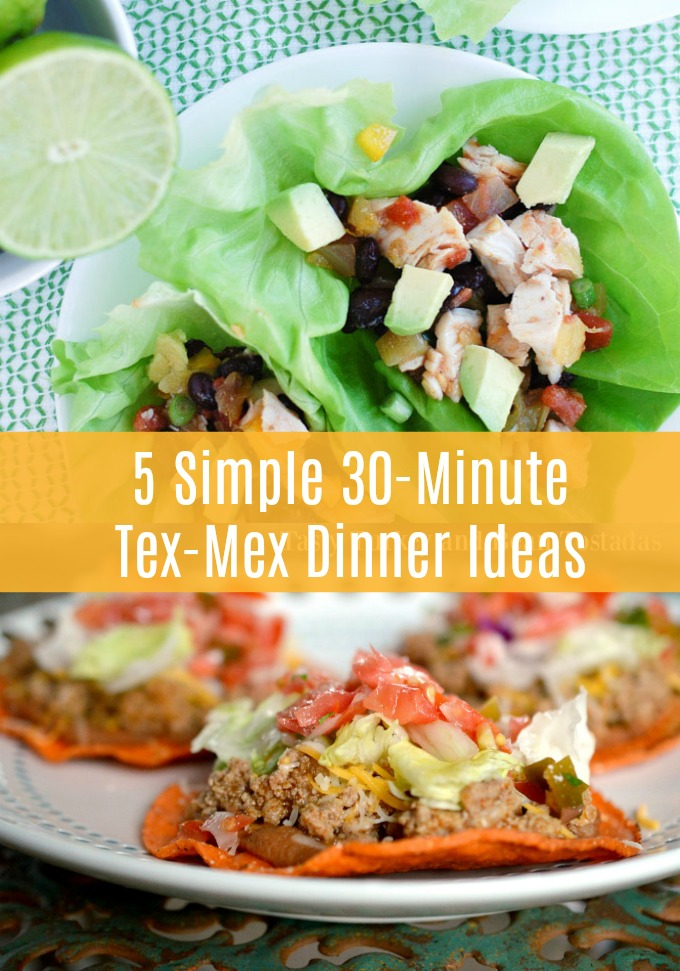 The next time you're craving that taco fix, skip the fast food and overpriced restaurants when you whip up these flavorful and simple 30-Minute Tex-Mex Dinners at home instead!