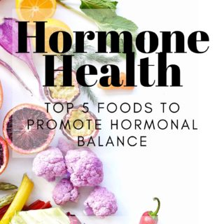 5 Foods to Promote Hormonal Balance