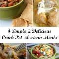 4 Simple and Delicious Crock Pot Mexican Meals
