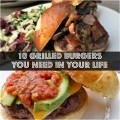 Top 10 Grilled Burgers for Summer