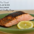 Heart Healthy Pan Seared Blackened Salmon Recipe