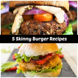 5 Skinny Burger Recipes You Need to Try Today